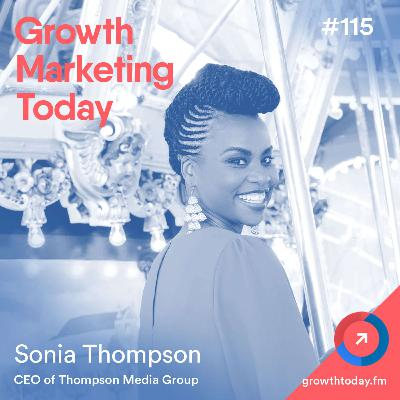 5-Steps To Make Your Marketing More Inclusive with Sonia Thompson (GMT115)