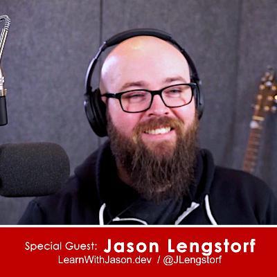 Ep 11 - Jason Lengstorf - Host of LearnWithJason.dev