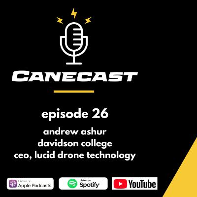 Andrew Ashur, Davidson College alum & CEO at Lucid Drone Technologies - Ep 26