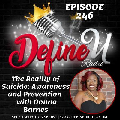 DUR 246 | The Reality of Suicide: Awareness and Prevention with Donna Barnes (Self Reflection Series)