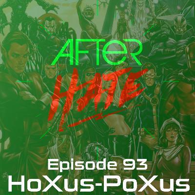 Episode 93 : HoXus – PoXus