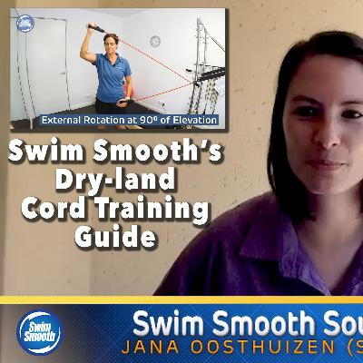 Episode 23 - Swim Smooth's Dry-land Cord Training & Injury Prevention Routine with Coach Jana Oosthuizen