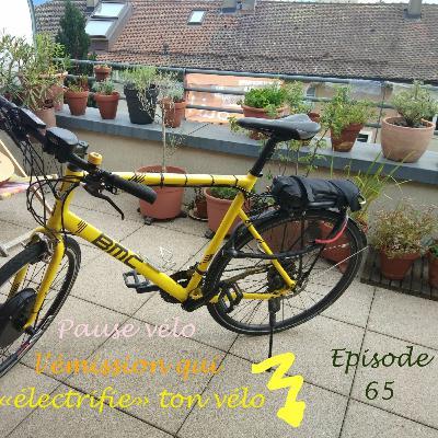 Episode 65 : Electrifier Son Vélo