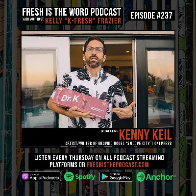 Episode #237: Kenny Keil – Artist/Writer of Graphic Novel Smoove City, Out Now via Oni Press