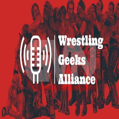 Wrestling Geeks Alliance - Week In Review (10/17/2020)