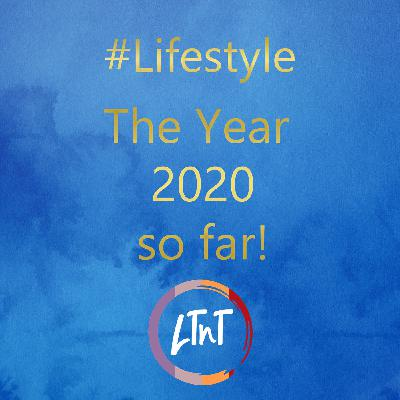 The Year 2020 so far