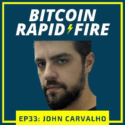 John Carvalho: No-nonsense Bitcoiner