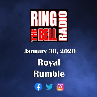 Royal Rumble - 1/30/20