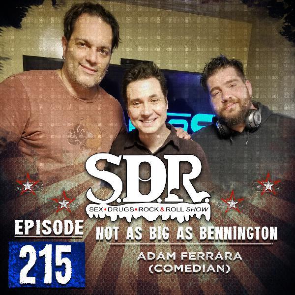 Adam Ferrara (Comedian) - Not As Big As Bennington