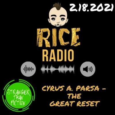Cyrus A. Parsa: The Great Reset