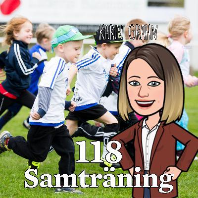 Avsnitt 118 – Samträning (Karin Grahn)