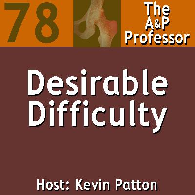Desirable Difficulty | More Web Meeting Skills | TAPP 78