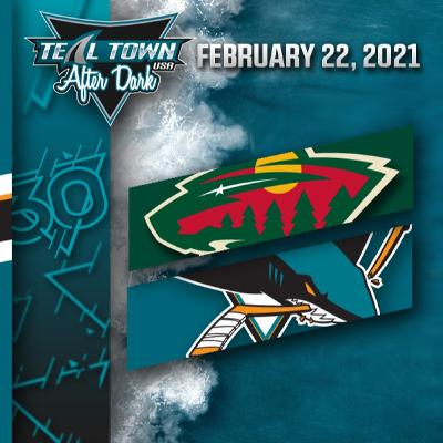 Minnesota Wild vs San Jose Sharks - 2-22-2021 - Teal Town USA After Dark (Postgame)