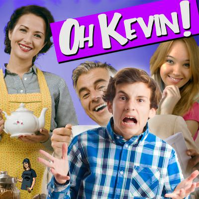 Oh Kevin!