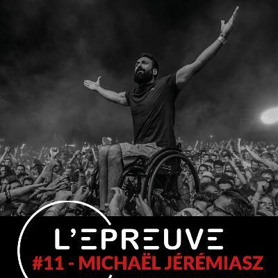 #11 - Michaël Jérémiasz : Accepter pour avancer