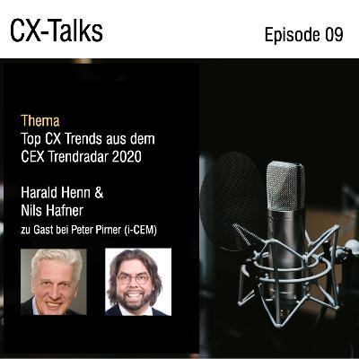#09 Top CX Trends in Deutschland. Die Macher des CEX-Trendradars 2020, Harald Henn und Nils Hafner, im Gespräch mit Peter Pirner (i-CEM)