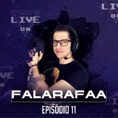 Live On Podcast - Convidado: FalaRafaa - Episódio 11