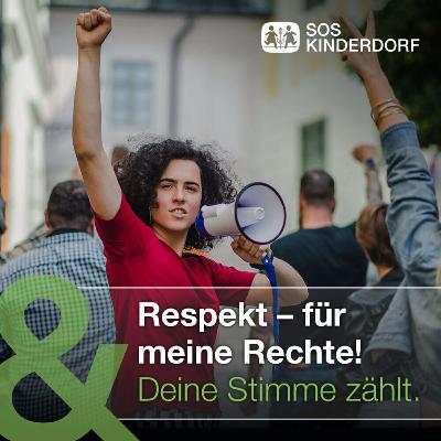 Respekt – für meine Rechte! Deine Stimme zählt.