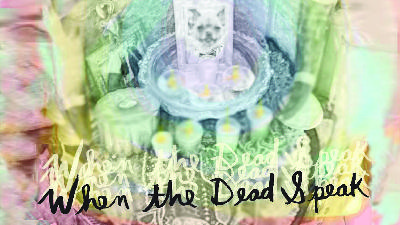 Episode Four: When The Dead Speak