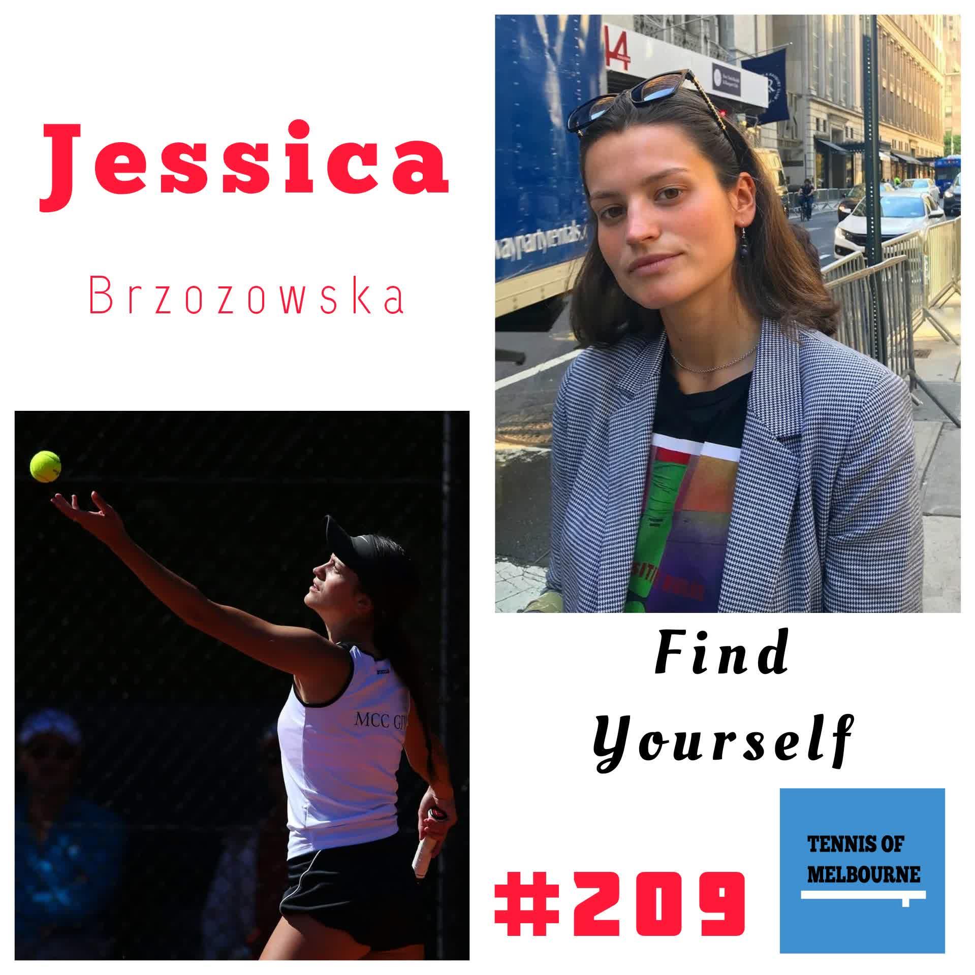 #209 Jessica Brzozowska | Find Yourself