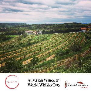 Ep. 26: Austrian Wines & World Whisky Day