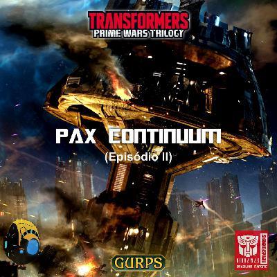 [TELETRAANCAST #2] RPG #2- Pax Continuum