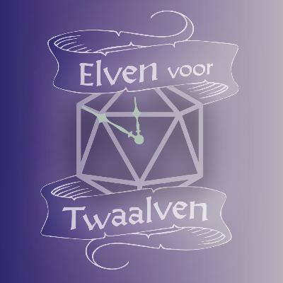 Elven voor Twaalven LVL03E09: Bloem & Batteren
