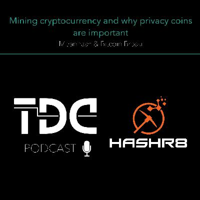 Hashr8 - Mining Cryptocurrency & Why Privacy coins are important