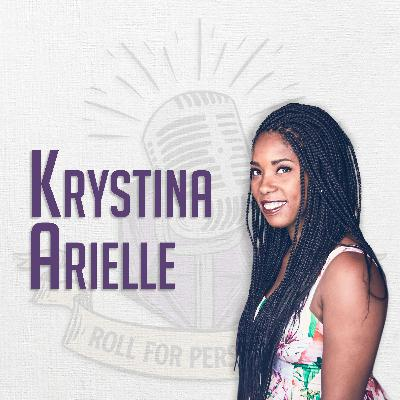 Krystina Arielle's Got Something to Say