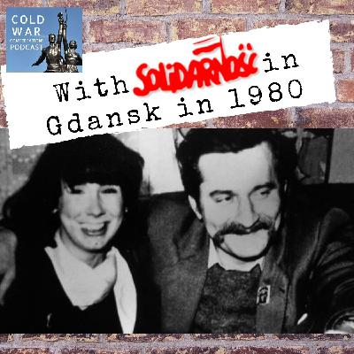 With Solidarity in Gdansk in 1980 (152)