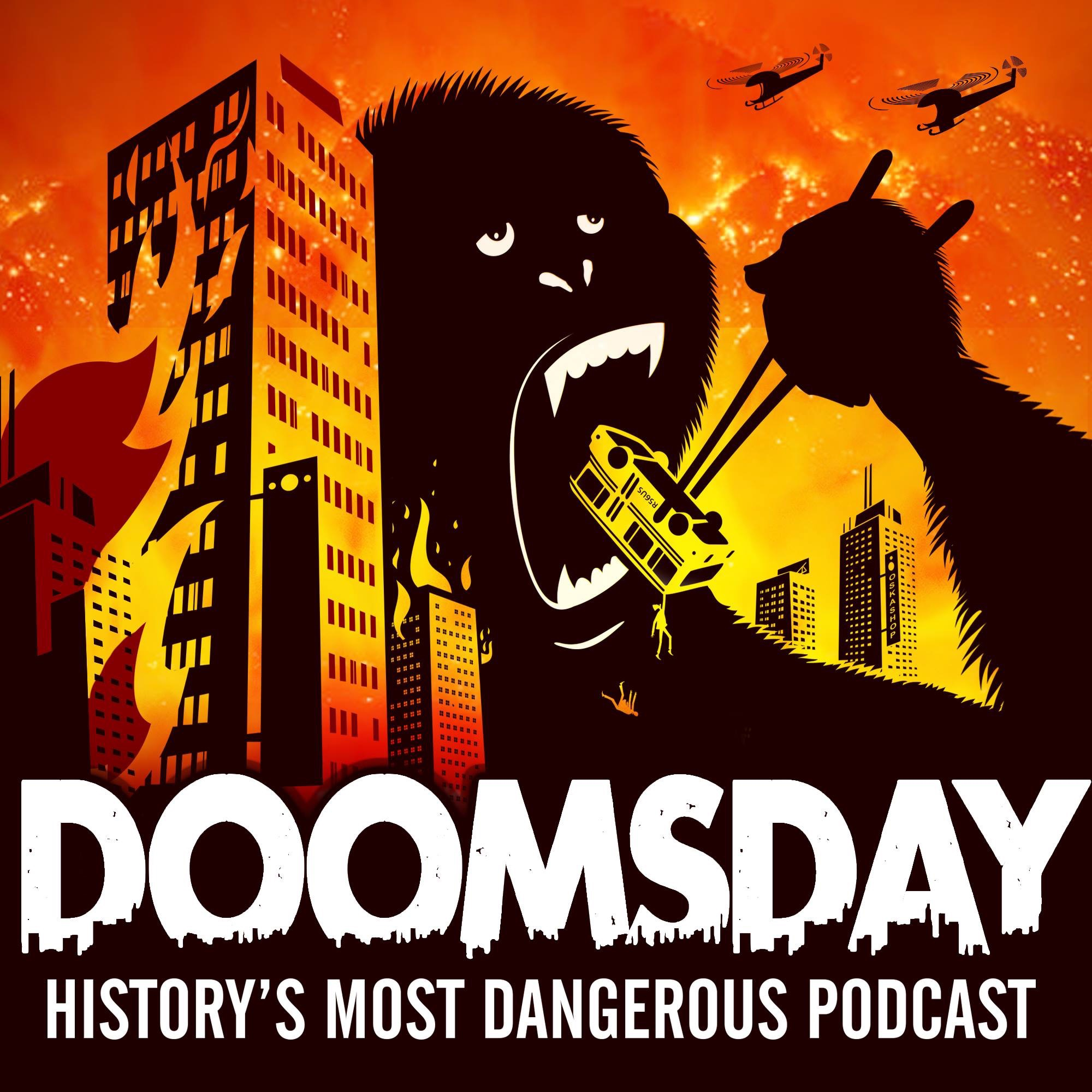 Doomsday: History's Most Dangerous Podcast