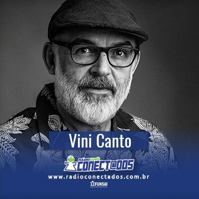Vini Canto - Paiaiá na Conectados