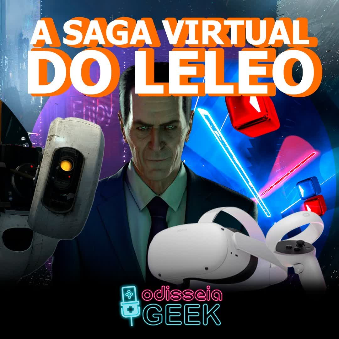 #42 A saga virtual do Leleo