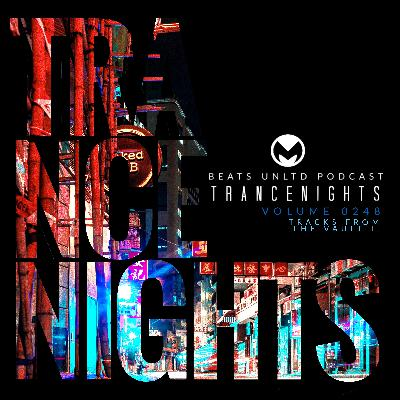 248 Trance Nights Volume 0248 | Tracks from the Vault II