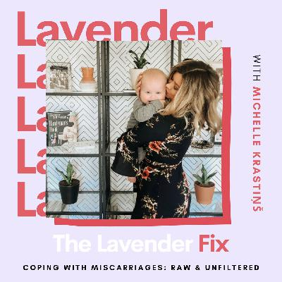 Coping With Miscarriages: Raw & Unfiltered with Michelle Krastiņš