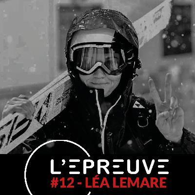 #12 - Léa Lemare : Décide simplement d'être le meilleur