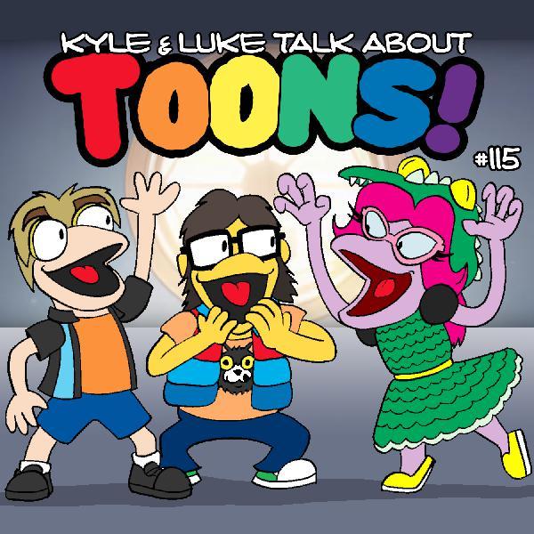 Kyle and Luke Talk About Toons #115: Llama Mahna, The Forbidden Dance