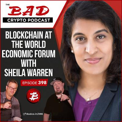 Blockchain at the World Economic Forum with Sheila Warren