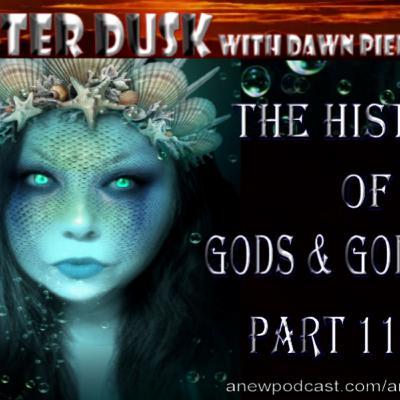 The History of Gods & Goddesses Part 11 of 11