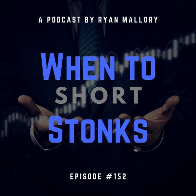 When To Short Stonks