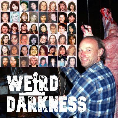 """ROBERT PICKTON: THE SERIAL KILLER PIG FARMER"" and 3 More Serial Killer! #WeirdDarkness"