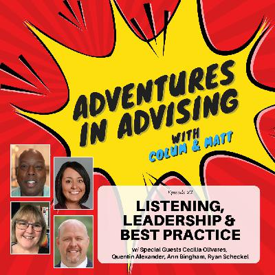 Listening, Leadership and Best Practice - Adventures in Advising