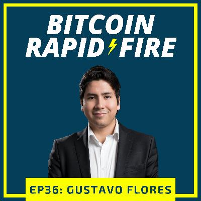 Rapid-Fire: Gustavo Flores