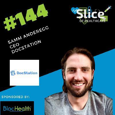 #144 - Samm Anderegg, CEO at DocStation