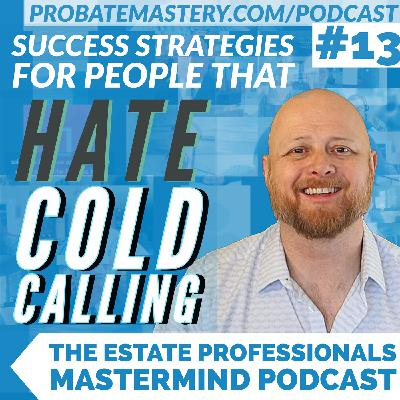 Success Strategies for People That Hate Cold-Calling