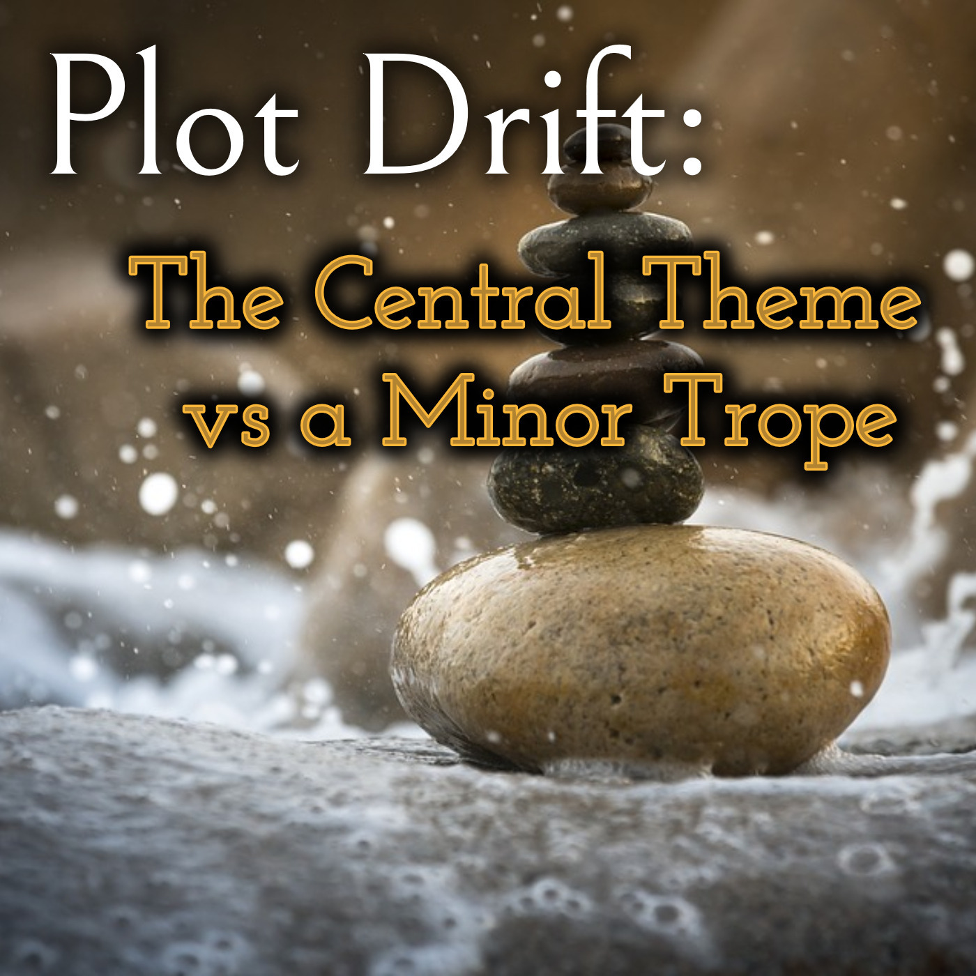 Plot Drift - Central Theme Vs a Minor Trope