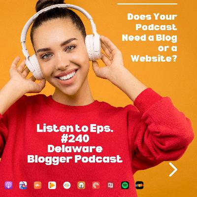 Does Your Podcast Need a Blog or a Website - Eps. #240