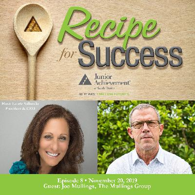 Recipe for Success, Episode 8, November 20, 2019, Guest Joe Mullings