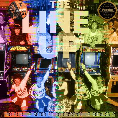 The Line Up - 1 UP : Où fini le Retro et où commence le Backlog ?