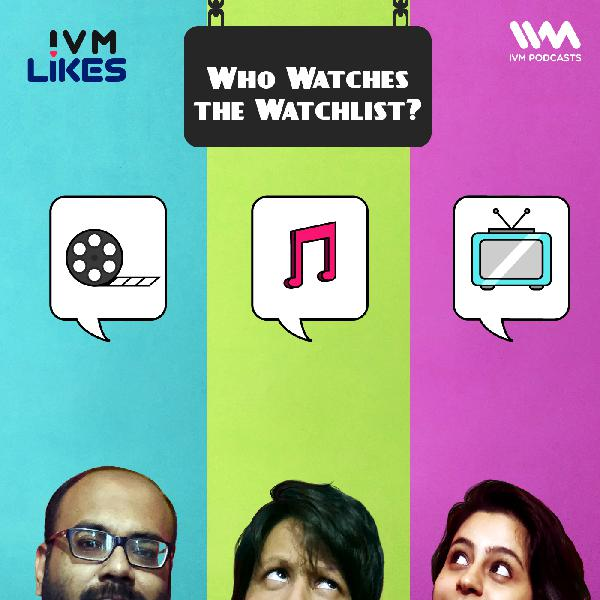 Ep. 106: Who Watches the Watchlist?